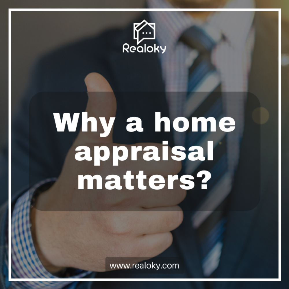 Why a Home Appraisal Matters