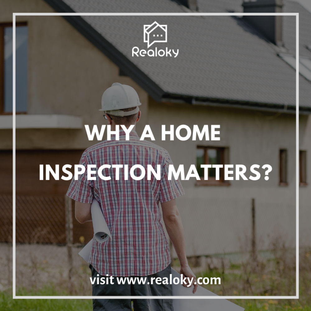 Why Home Inspection Matters