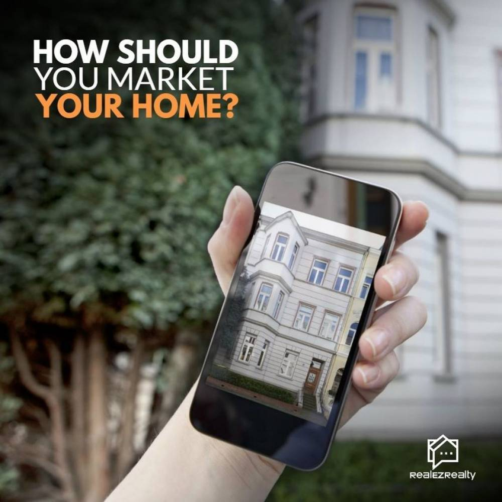 How Should You Market Your Home?