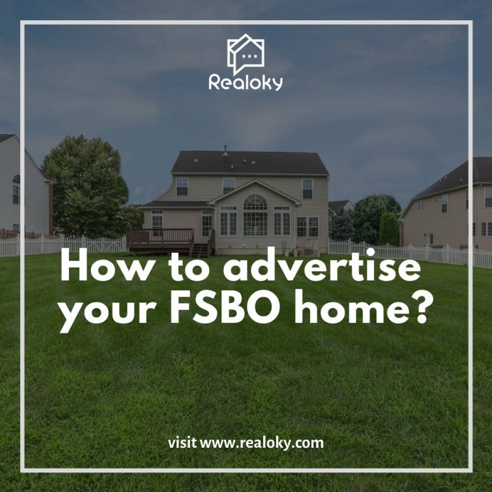 How to Advertise Your  FSBO Home